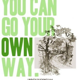 monday motivation: go your own way