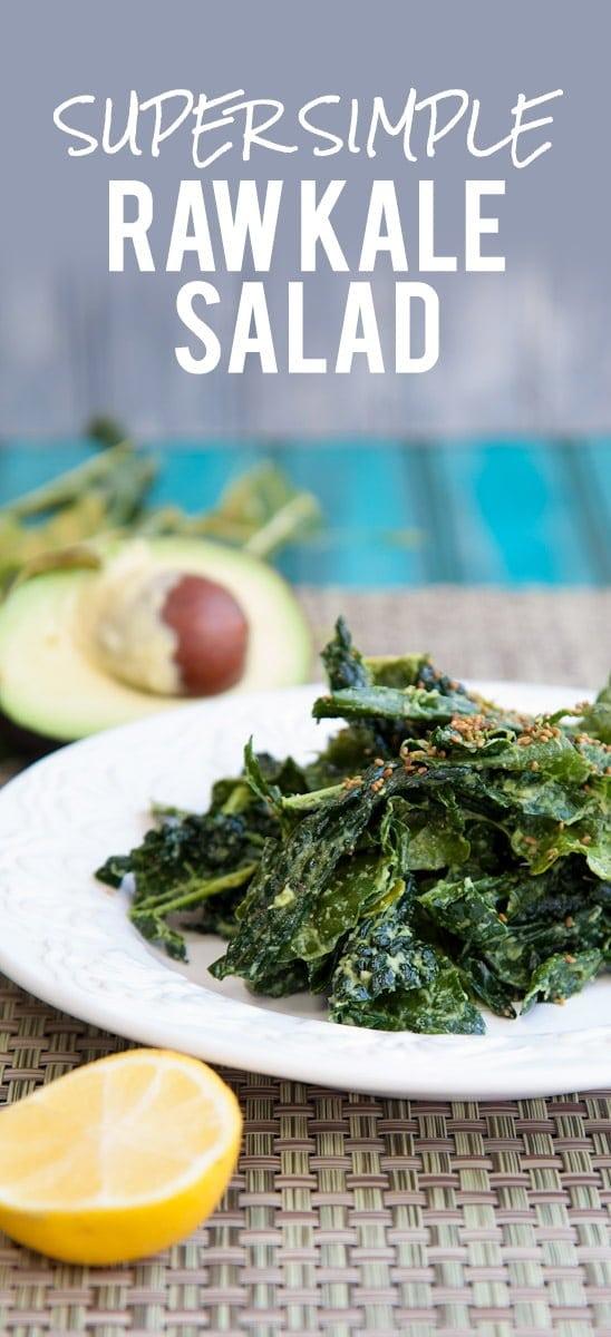 Super Simple Raw Kale Salad