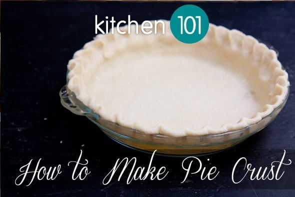 kitchen 101: how to make pie crust - Wholefully