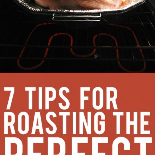 7 tips for roasting the perfect turkey