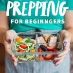"Close-up of a woman holding a divided glass container filled with a prepped meal. A text overlay reads ""Food Prepping for Beginners."""