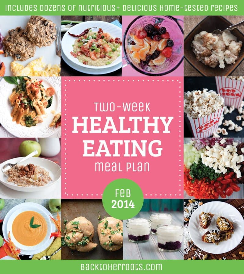 two week healthy eating meal plan february 2014 wholefully