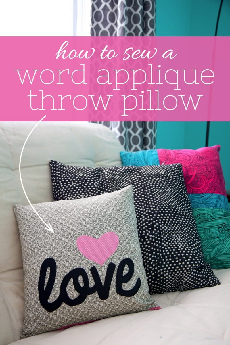 Decorative Pillows How-To Sew : How to Sew a Word Applique Throw Pillow