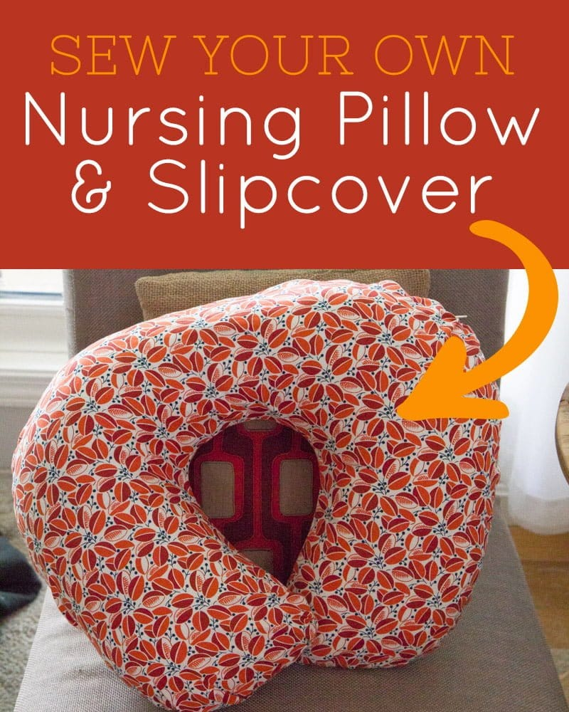 Nursing Pillow Cover Pattern Free: Tutorial  DIY Nursing Pillow and Slipcover   Wholefully,