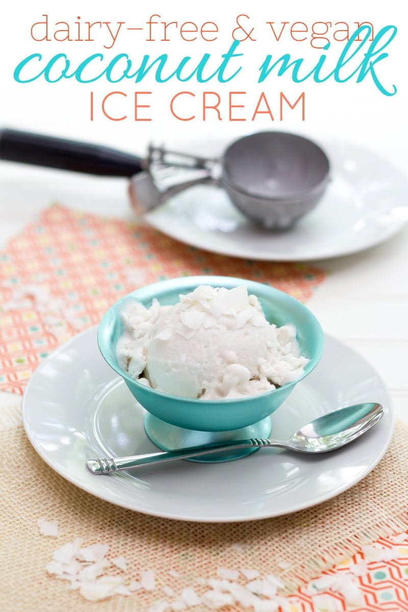 Dairy-Free & Vegan Coconut Milk Ice Cream