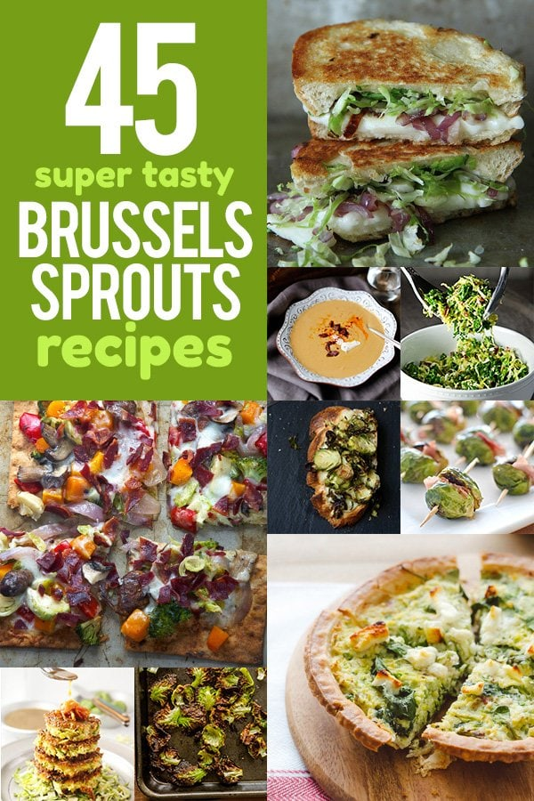 45 Super Tasty Brussels Sprouts Recipes