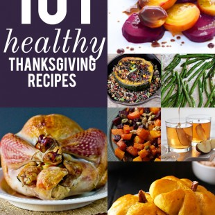 101 Healthy Thanksgiving Recipes