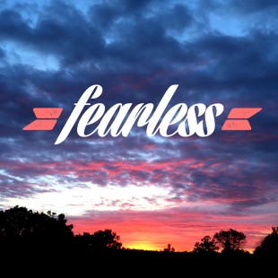 My One Word: Fearless