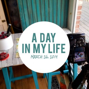 A Day in My Life: March 26, 2014