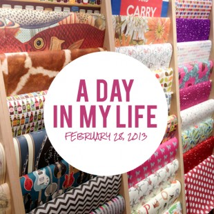 a day in my life: february 28, 2013