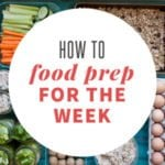 how i prep food for the week