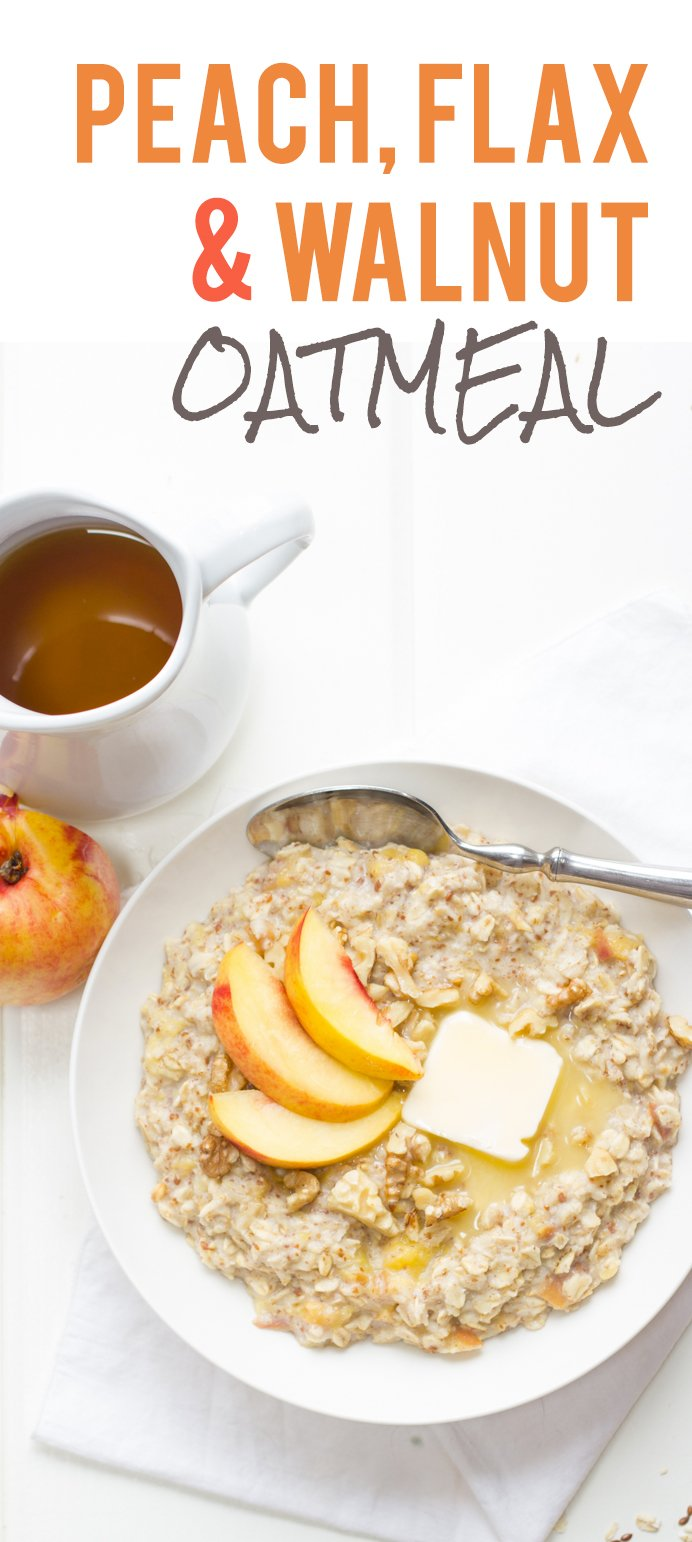 Peach, Walnut, and Flax Oatmeal