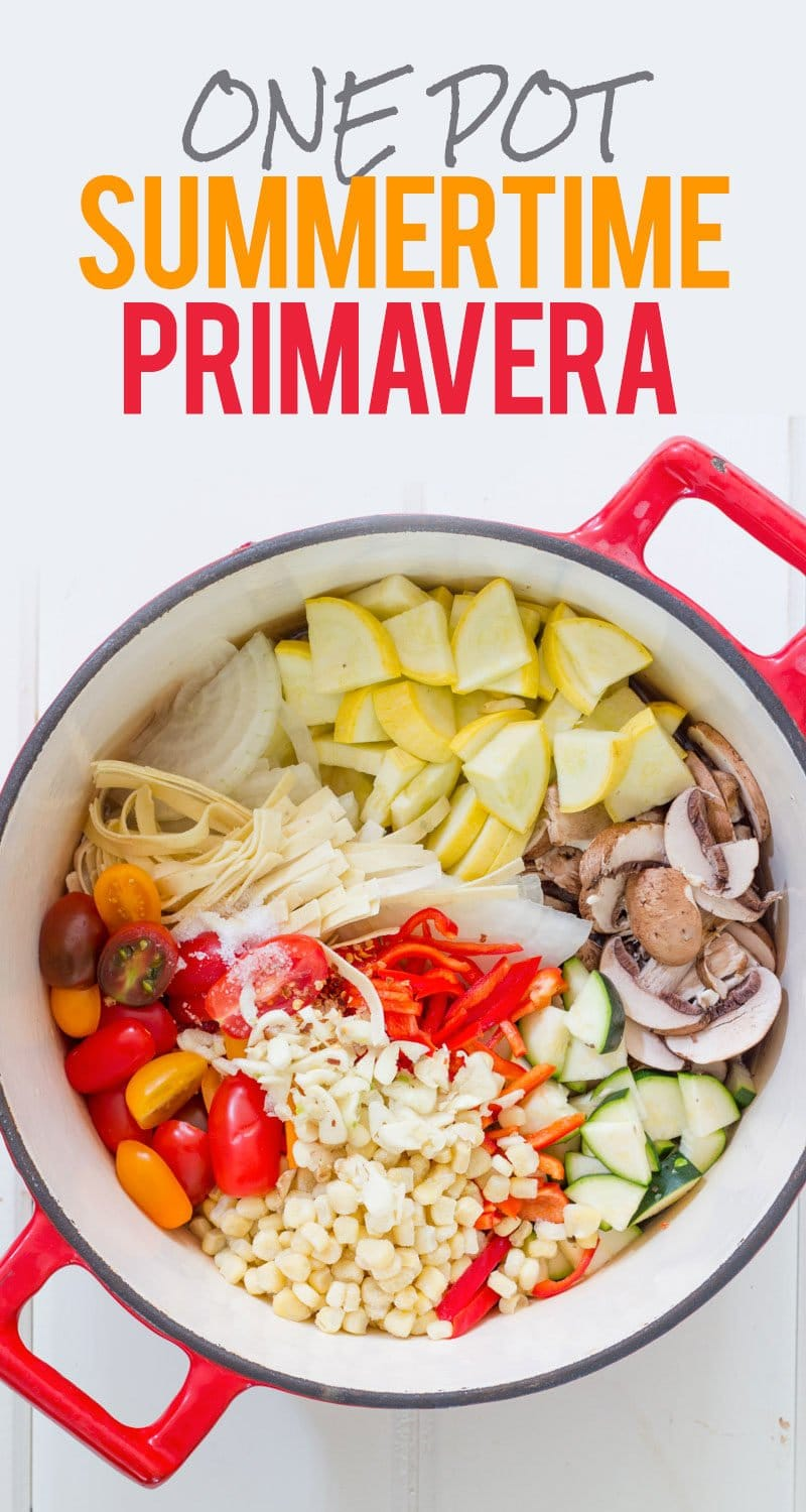 One Pot Summertime Primavera