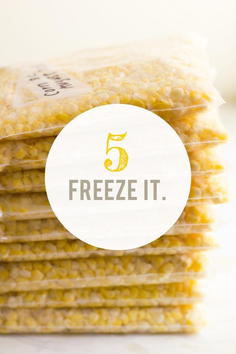 How to Freeze Corn: Freeze It