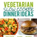 Vegetarian Slow Cooker Dinner Ideas