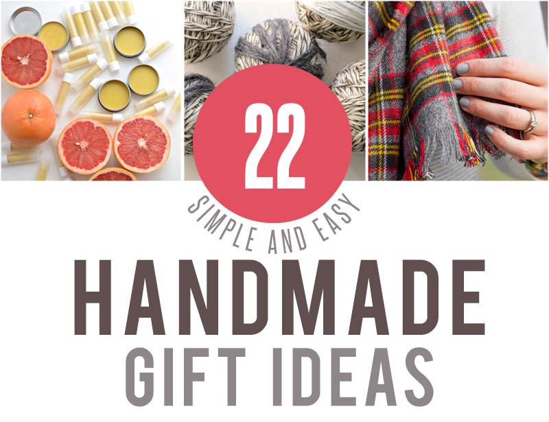 22 simple and easy handmade gift ideas for your family