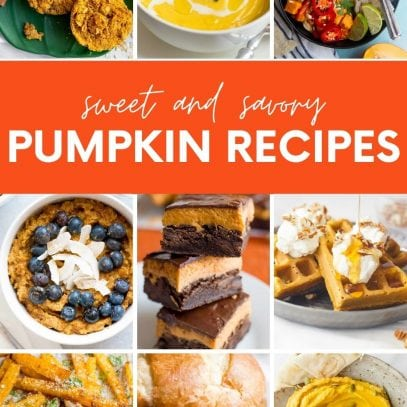 """Collage of pumpkin recipes, with a text banner that reads """"Sweet and Savory Pumpkin Recipes."""""""
