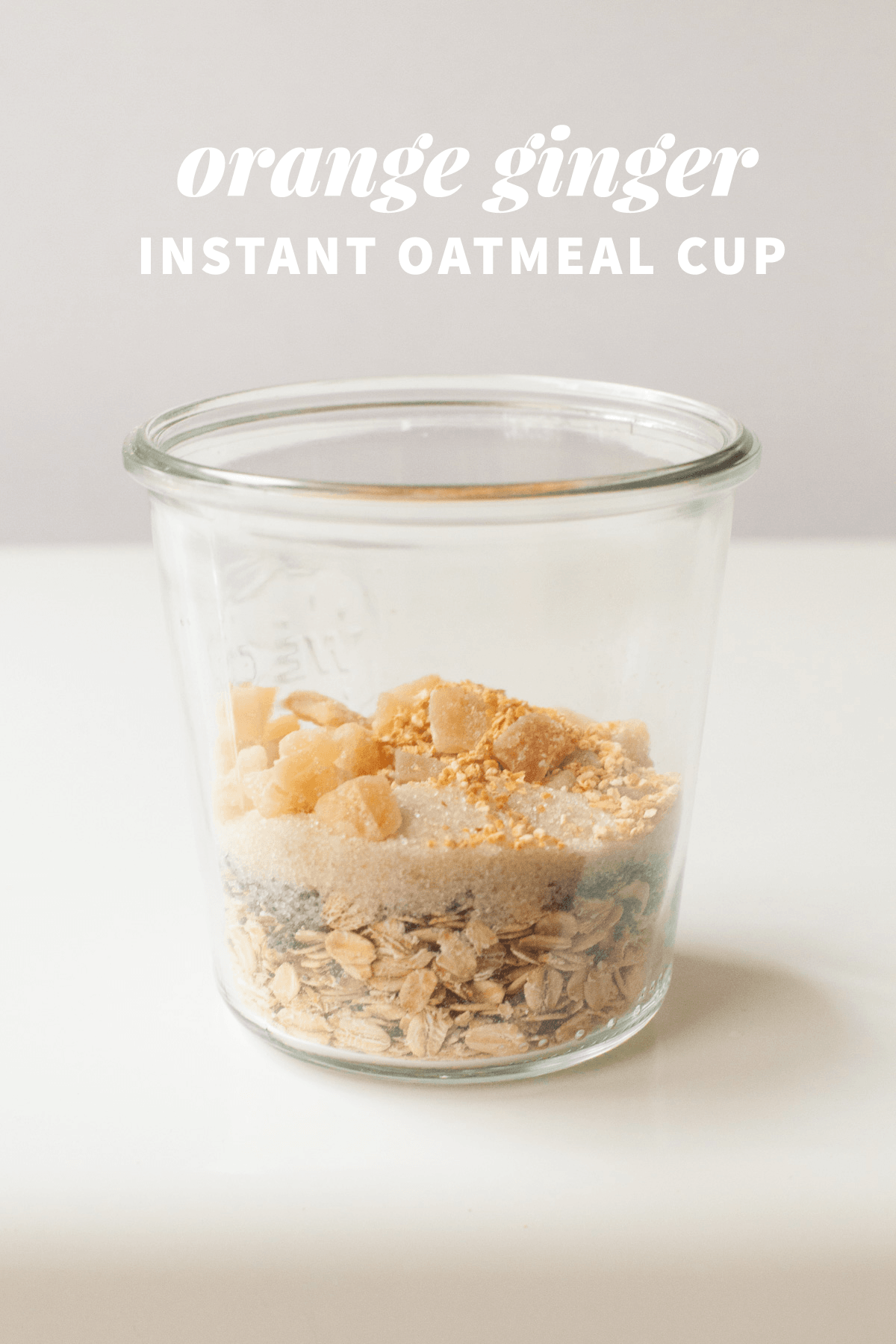 Healthy Instant Oatmeal Cups—Orange-Ginger
