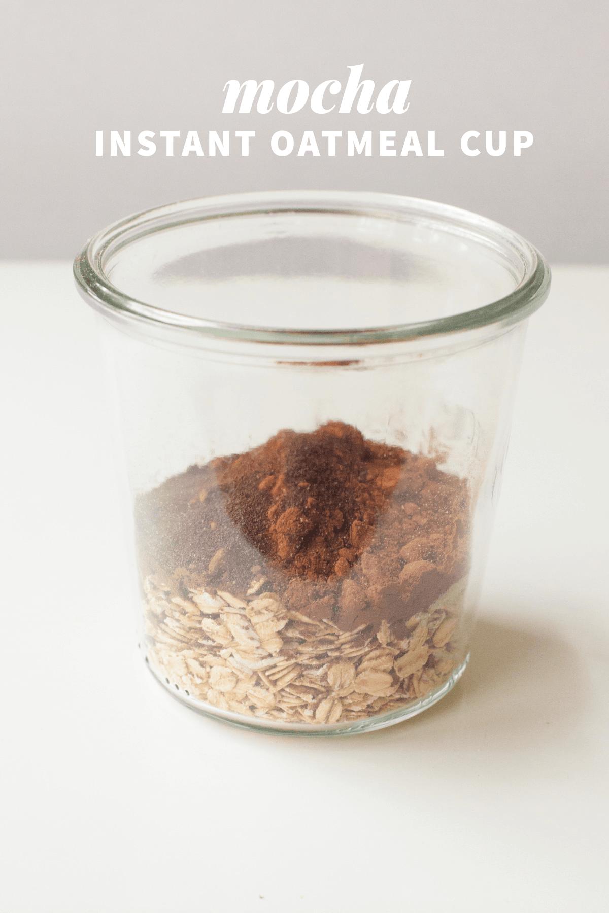 Healthy Instant Oatmeal Cups—Mocha