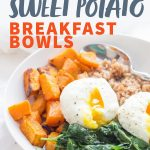 """A white bowl filled with farro, roasted sweet potatoes, sauteed greens, and poached eggs. A text overlay reads """"Curried Sweet Potato Breakfast Bowls."""""""