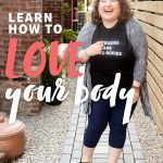 """Brunette curly-haired woman standing and laughing in a shirt that says """"All Bodies Are Good Bodies."""" A text overlay reads """"Learn How to Love Your Body. Step Two: Body Neutrality."""""""