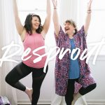 """Two woman stand in tree pose on yoga mats and smile at each other. A text overlay reads """"Resprout. Cassie Johnston of Wholefully. Krissie Bentley of The Yoga Still."""""""