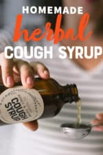 "Woman pouring Honey and Thyme Herbal Homemade Cough Syrup from a bottle into a measuring spoon. A text overlay reads ""Homemade Herbal Cough Syrup."""