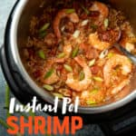 "An Instant Pot holds paleo shrimp jambalaya. A silver spoon sits inside the pot. A text overlay reads ""Instant Pot Shrimp Jambalaya. With Paleo and Whole30 Options."""