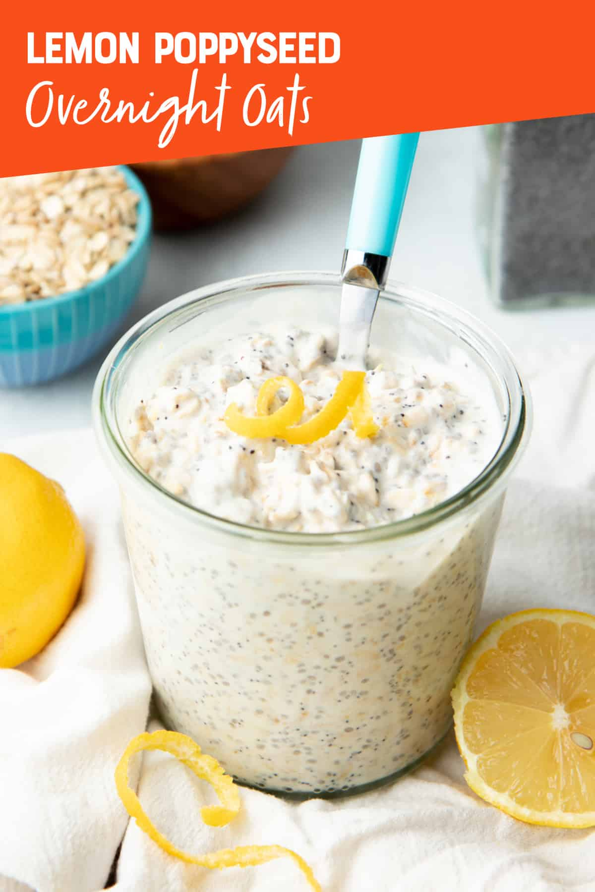 "A jar is filled with lemon poppyseed overnight oats. It is topped with a twirl of lemon zest. Text overlay reads, ""Lemon poppyseed overnight oats._"