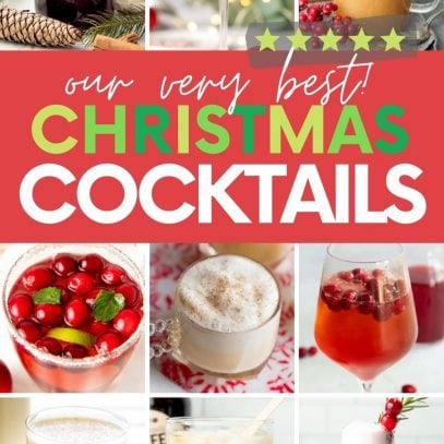 "Collage of nine holiday cocktails. A text overlay reads, ""Our very best Christmas Cocktails."""