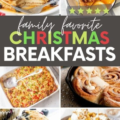 "Collage of nine Christmas breakfast ideas. A text overlay reads, ""Family Favorite Christmas Breakfasts."""